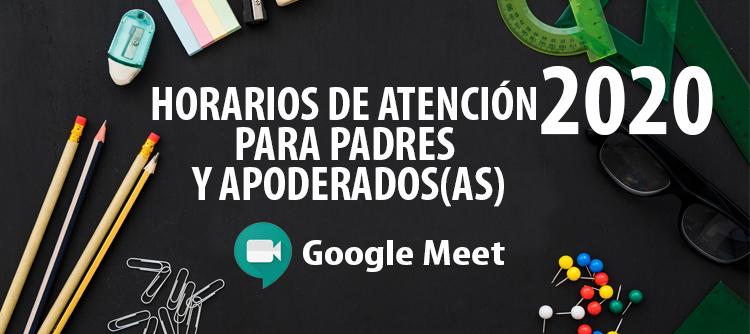 Horarios de atención de apoderados(as), a través de Google Meet
