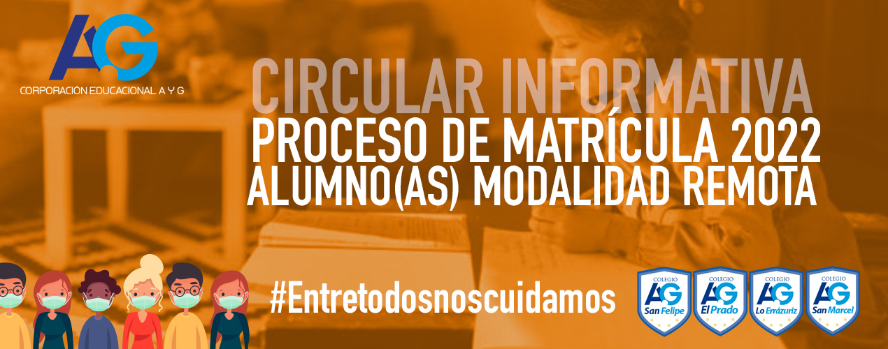Proceso de Matrícula Alumnos Modalidad Remota 2021-2022